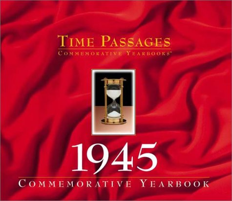 9781894455053: Time Passages 1945 Yearbook