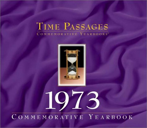 9781894455336: Time Passages 1973 Yearbook