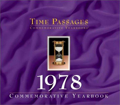 9781894455381: Time Passages 1978 Yearbook