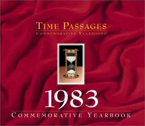 9781894455435: Time Passages 1983 Yearbook