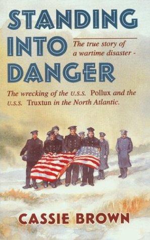 9781894463027: Standing Into Danger