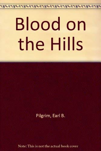 9781894463072: Blood on the Hills