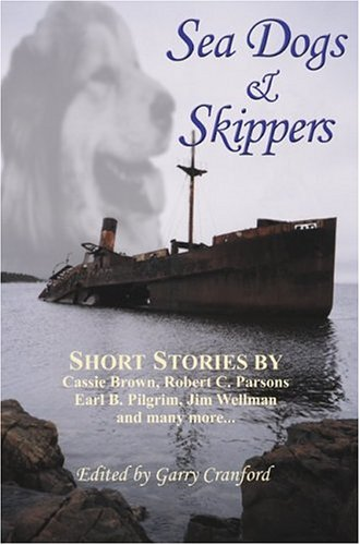 Sea Dogs and Skippers: Cranford, Garry (ed):