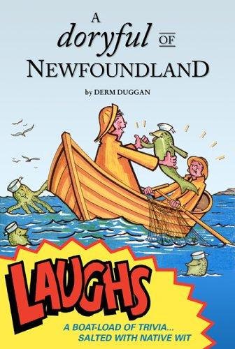 A Doryful of Newfoundland Laughs: Derm Duggan