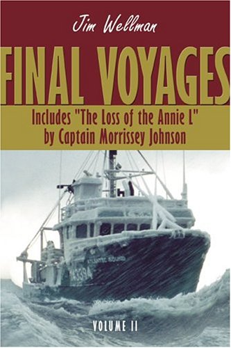 Final Voyages Volume II: Wellman, Jim