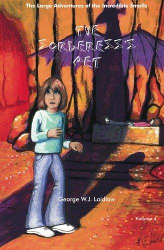 The Sorceress's Pet: Laidlaw, George WJ