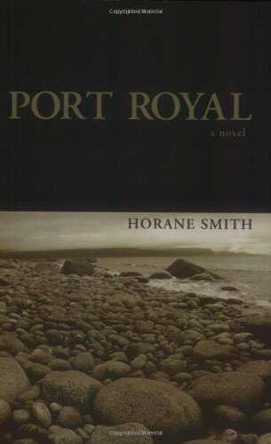 Port Royal: A Novel: Horane Smith