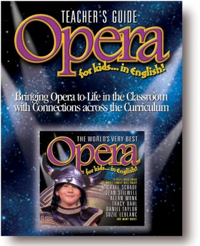 9781894502672: The World's Very Best Opera for Kids...in English! [With CD]