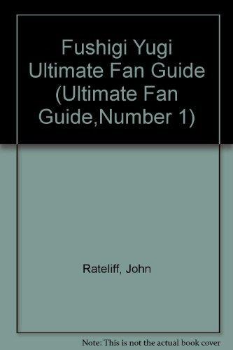 9781894525473: Fushigi Yugi: Ultimate Fan Guide #1