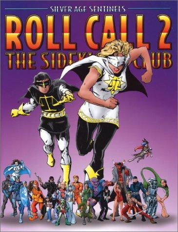 9781894525657: Silver Age Sentinels Roll Call Volume 2: The Sidekick's Club