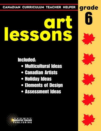 ART LESSONS GR. 6: GEORGOPOULOS DEMETRA/WATSON RENEE