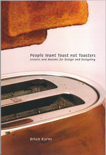 9781894543729: People Want Toast Not Toasters