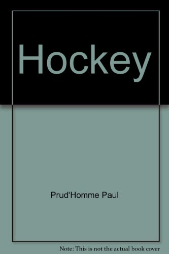 Hockey (French Edition): Prud'Homme, Paul