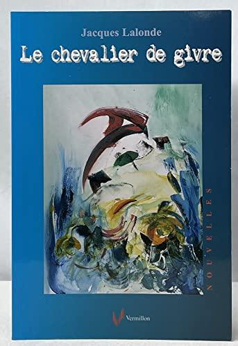 Le Chevalier de Givre: n/a