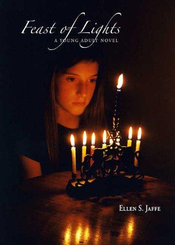 Feast of Lights: Jaffe, Ellen