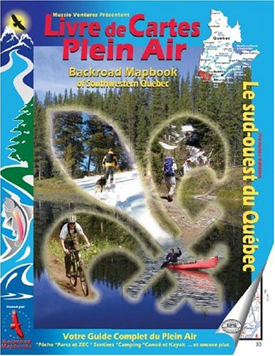 9781894556293: Livre de Cartes Plein Air Backroad Mapbook of Southwestern Quebec (Backroad Mapbooks) (French Edition)