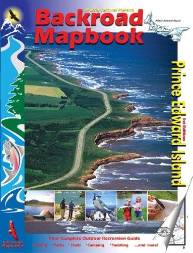 9781894556675: Backroad Mapbook: Prince Edward Island (Backroad Mapbooks)