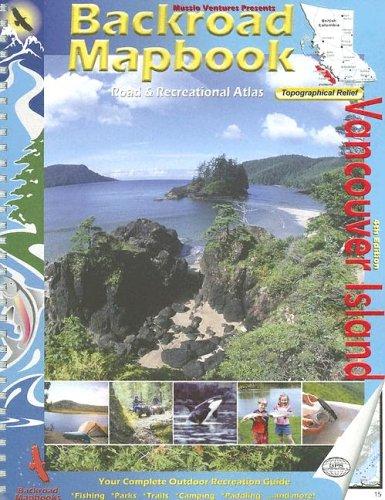 9781894556705: Backroad Mapbook: Vancouver Island (Backroad Mapbooks)