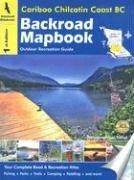 9781894556910: Cariboo Chilcotin Coast BC (Backroad Mapbooks)