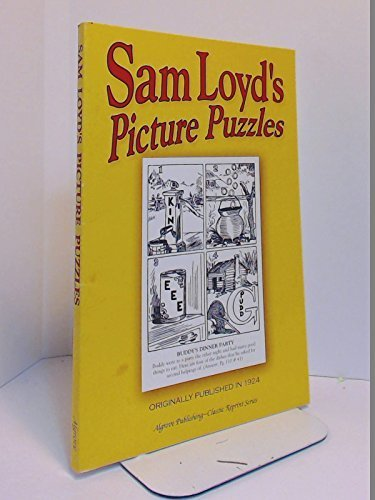 Sam Loyd's Picture Puzzles with Answers: Sam Loyd