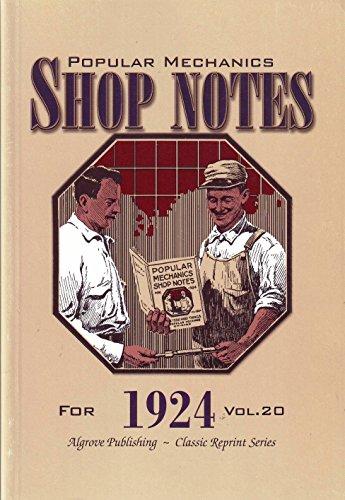 Popular Mechanics Shop Notes for 1924 Vol.: H. H. Windsor