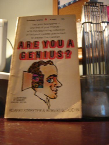 Are You A Genius?: Robert A. And Hoehn, Robert G. Streeter