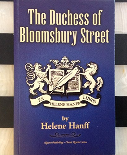9781894572668: The Duchess of Bloomsbury Street (Classic Reprint Ser.) First Edition by Helene Hanff (2002) Paperback