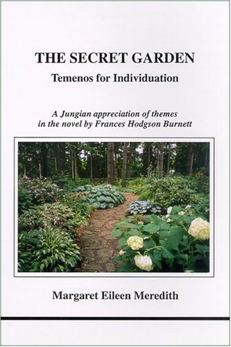 9781894574129: The Secret Garden: Temenos for Individuation (Studies in Jungian Psychology by Jungian Analysts)