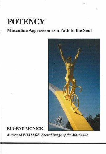 9781894574150: Potency: Masculine Aggression as a Path to the Soul (Studies in Jungian Psychology by Jungian Analysts)