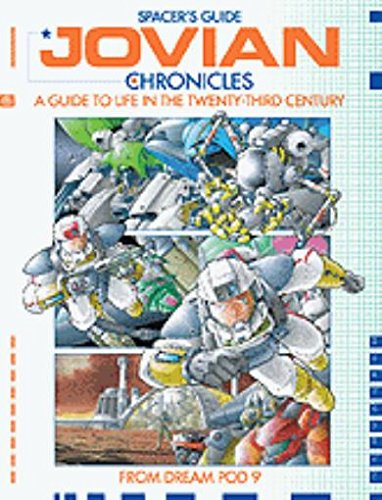 Jovian Chronicles Spacer's Guide (A Guide to Life in the Twenty-First Century): Dream Pod 9