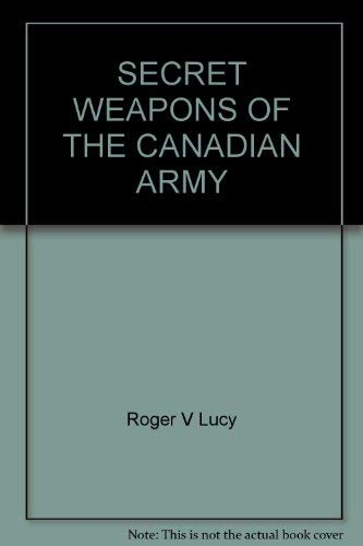 9781894581400: Secret Weapons of the Canadian Army