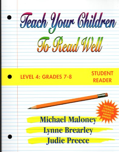 Teach Your Children to Read Well: Level 4: Grades 7-8 (1894595092) by Maloney, Michael