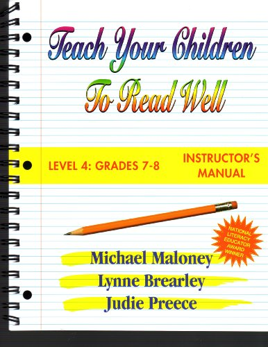 Teach Your Children to Read Well: Level 4: Grades 7-8 (Teach Your Children to Read Well (Teacher's Guides)) (1894595106) by Michael Maloney