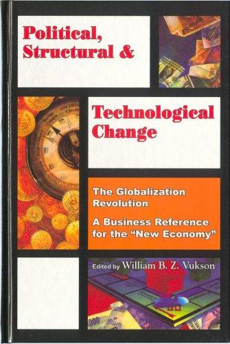 Political, Structural & Technological Change: Globalisation Series: Vukson, William B.Z.