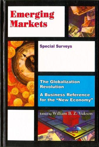 Emerging Markets & Special Surveys: Globalisation Series: Vukson, William B.Z.