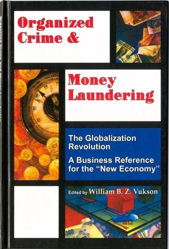 Organized Crime and Money Laundering: Globalisation Series: Vukson, William