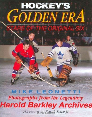 9781894622448: Hockey's Golden Era (Stars of the Original Six)