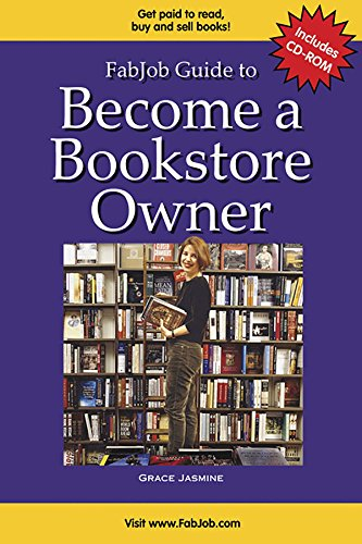 9781894638760: FabJob Guide to Become a Bookstore Owner (With CD-ROM) (FabJob Guides)