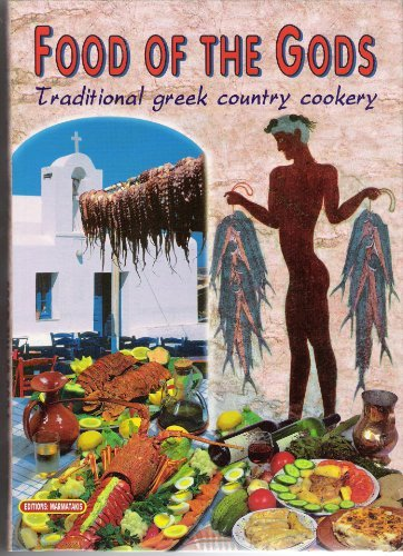 9781894658003: Food of the Gods: Traditional Greek Country Cookery