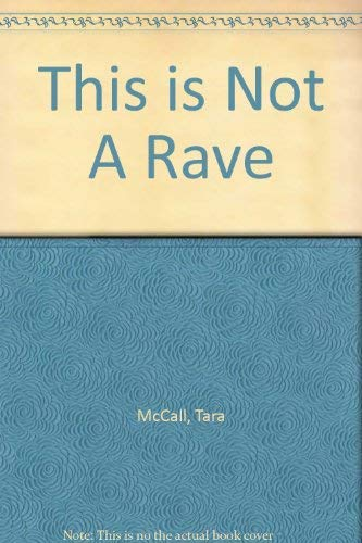 9781894663090: This is Not A Rave