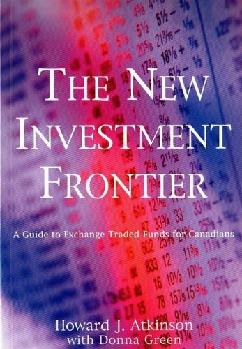 The: New Investment Frontier (1894663144) by Atkinson, Howard J.; Green, Donna