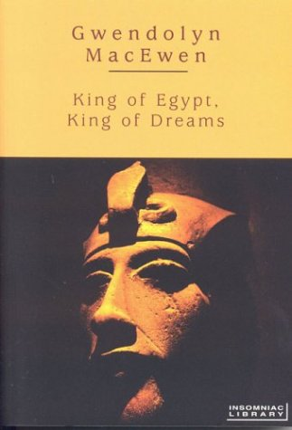 9781894663601: King of Egypt, King of Dreams (Insomniac Library)