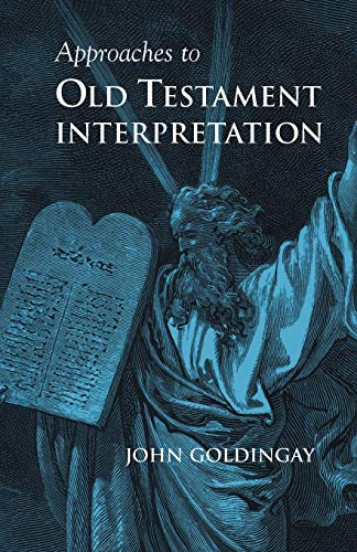 9781894667180: Approaches to Old Testament Interpretation