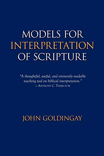 Models for Interpretation of Scripture: John Goldingay
