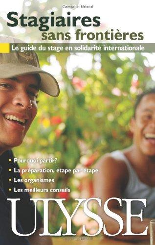 """9781894676304: """"stagiaires sans frontières ; le guide du stage en solidarité internationale (2e édition)"""""""