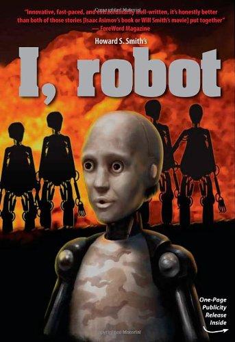 I, robot: Smith, Howard S.