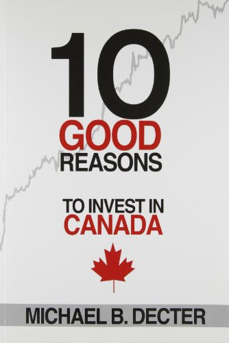 10 Good Reasons to Invest in Canada