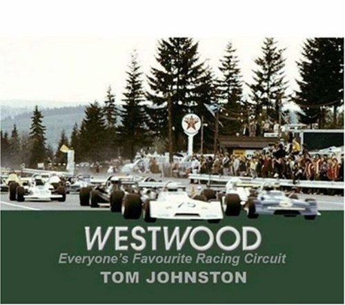 Westwood: Everyone's Favourite Racing Circuit: Tom Johnston