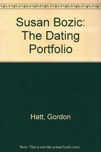 Susan Bozic The Dating Portfolio: Bozic, Susan] Hatt,
