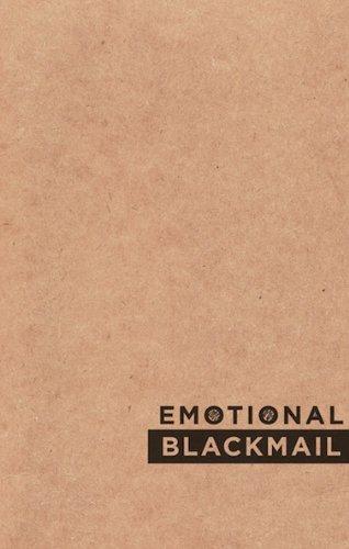 9781894699525: Emotional Blackmail